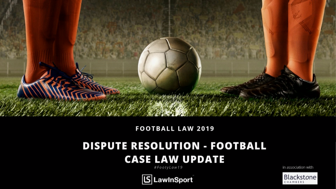 dispute resolution football case law update