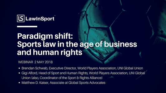 Webinar - Paradigm shift: Sports law in the age of business and human rights
