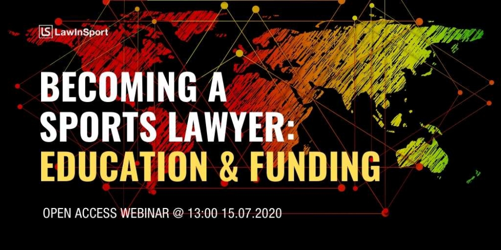 Becoming a Sports Lawyer - Funding & Education