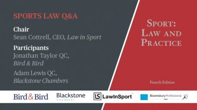 Sports: Law & Practice - Q&A with Adam Lewis QC & Jonathan Taylor QC, also featuring a conversation with Lord Sebastian Coe