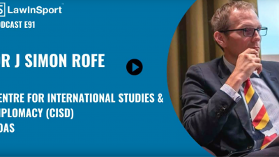 Dr J Simon Rofe - How sports diplomacy can help the sport sector respond to COVID19 crisis -  E91