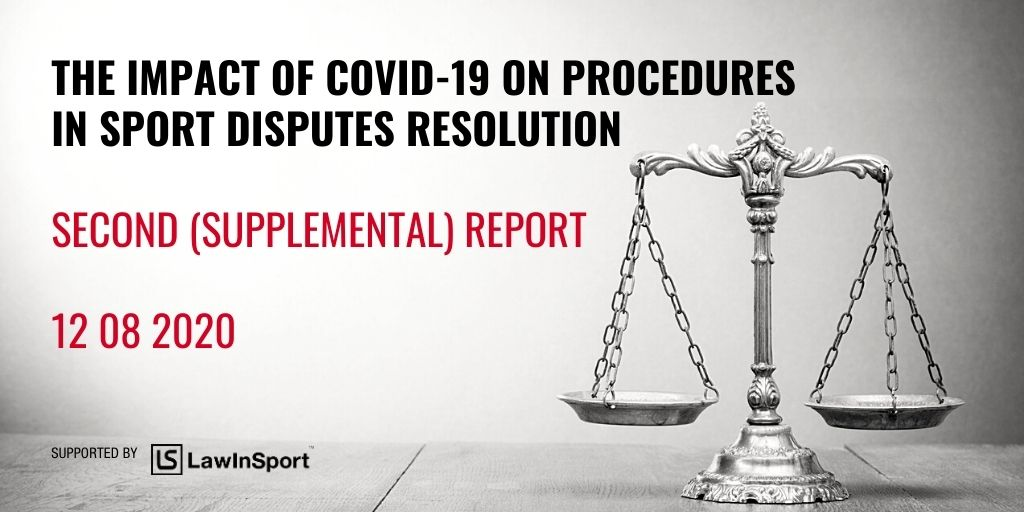Title image: The Impact of COVID-19 on Procedures in Sport Disputes Resolution Second (Supplemental) Report - 12 08 2020