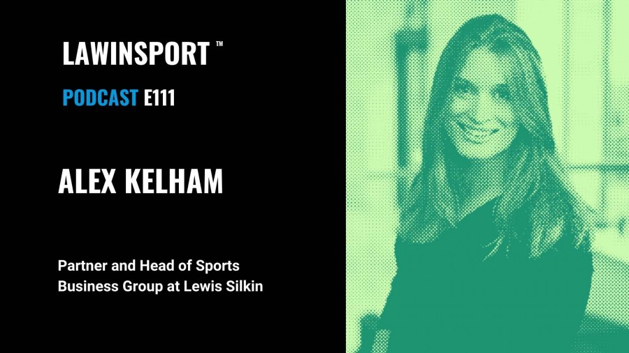 Alex Kelham, Partner and Head of Sports Business Group, Lewis Silkin - E111