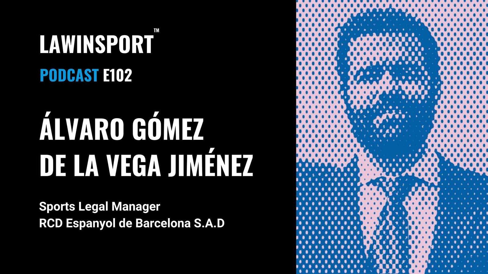 Álvaro Gómez de la Vega Jiménez, Sports Legal Manager at RCD Espanyol de Barcelona S.A.D - E102