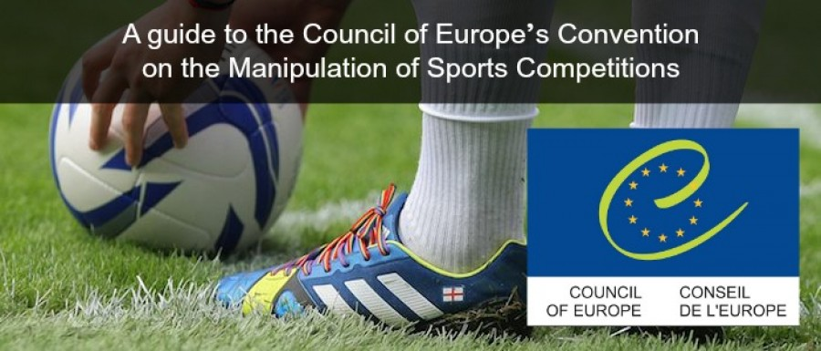 Combating match-fixing in sport - a guide to the Council of Europe's Convention on the Manipulation of Sports Competitions