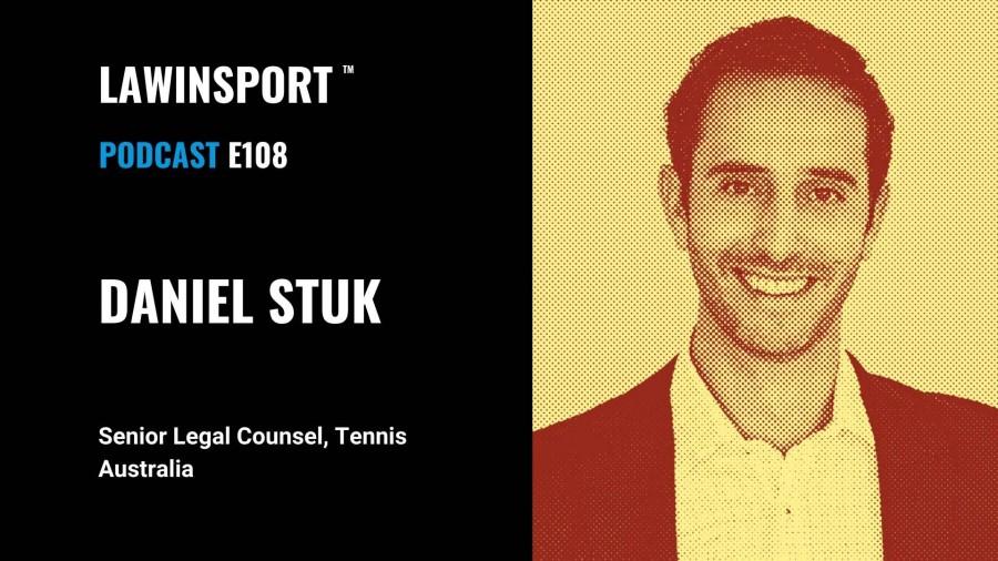 Daniel Stuk, Senior Legal Counsel, Tennis Australia - E108