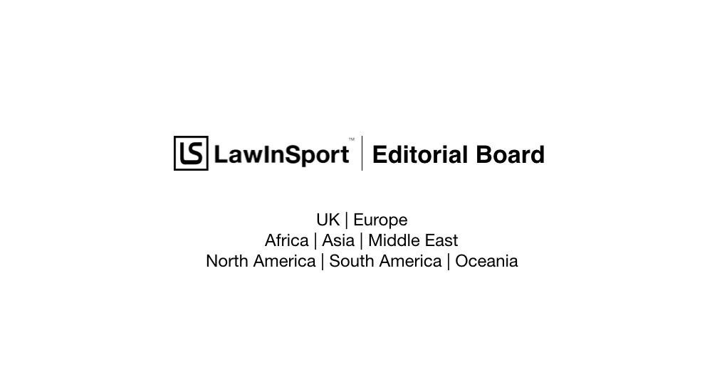 LawInSport Editorial Board New Structure