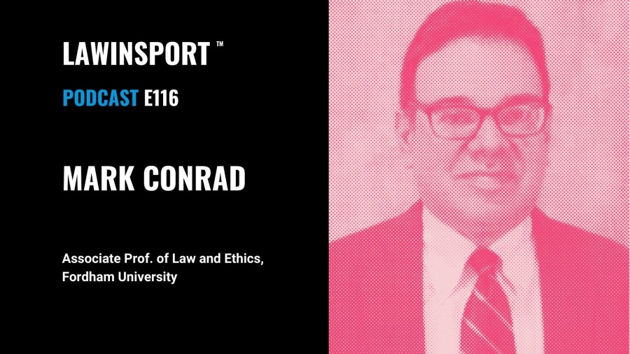 NCAA v Alston Analysis - Mark Conrad, Associate Prof. of Law and Ethics, Fordham University  - E116