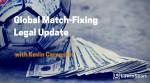 Match-Fixing Legal Update