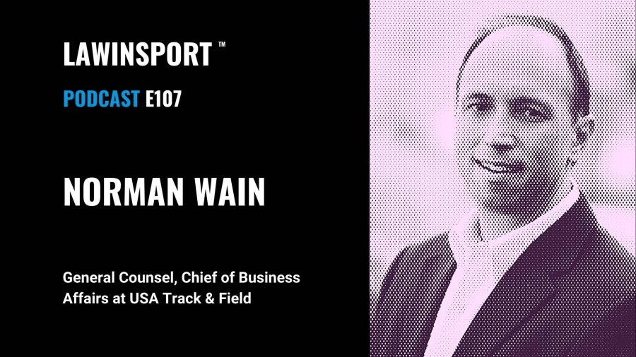 Norman Wain, General Counsel, Chief of Business Affairs at USA Track & Field - E107