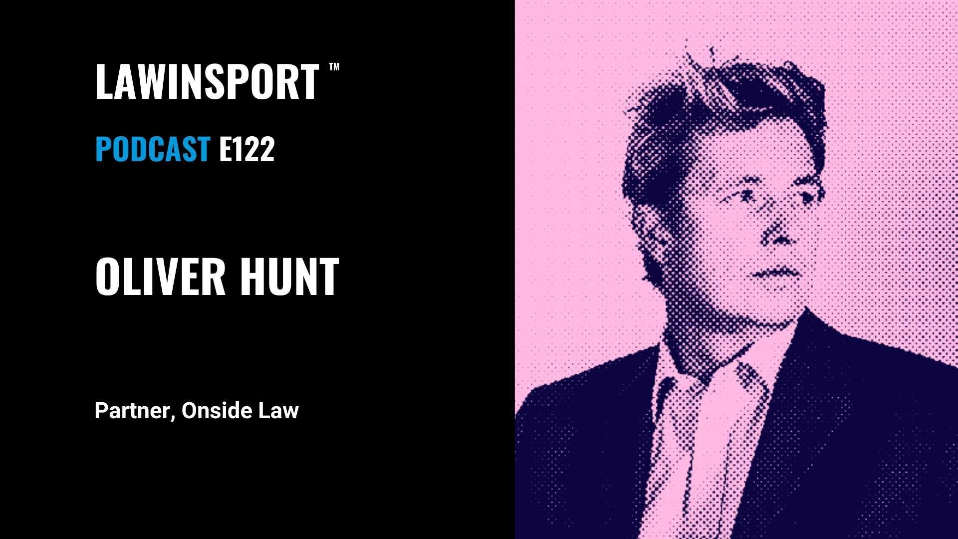 Oliver Hunt, Partner, Onside Law - E122