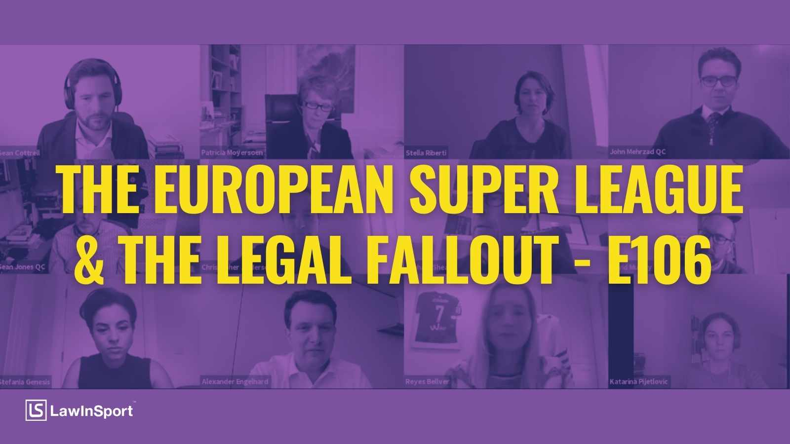 The European Super League & The Legal Fallout: Experts' Views - E106
