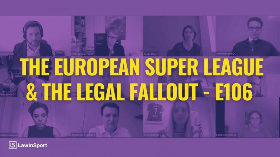 The European Super League & The Legal Fallout: Experts' Views - E106