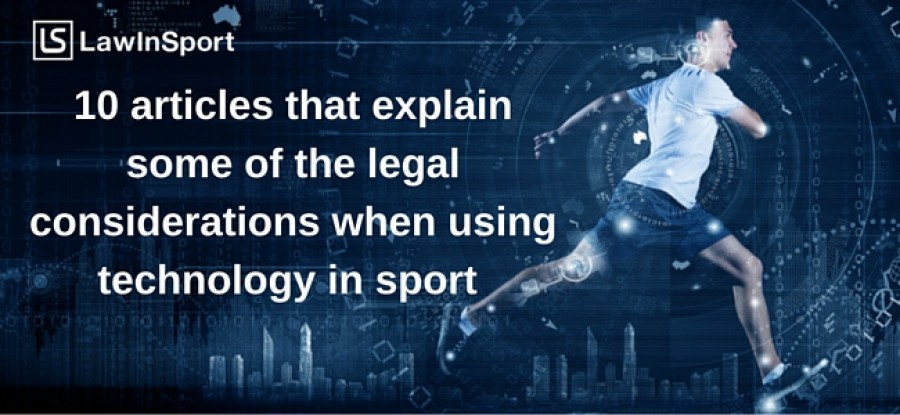 Title image of personal running - 10 articles that explain some of the legal consideration when using technology in sport