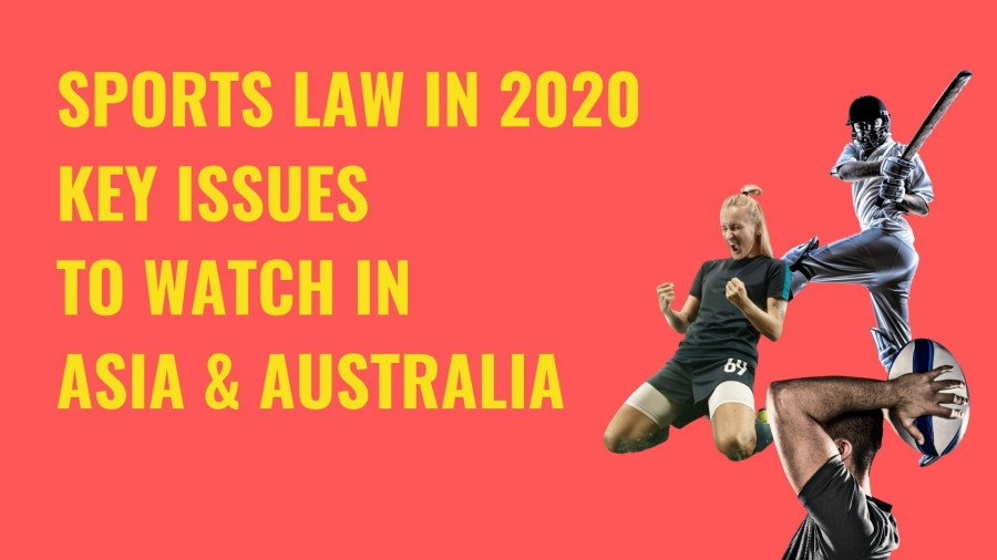 Title image Sports law in 2020 - key issues to watch in Asia & Australia