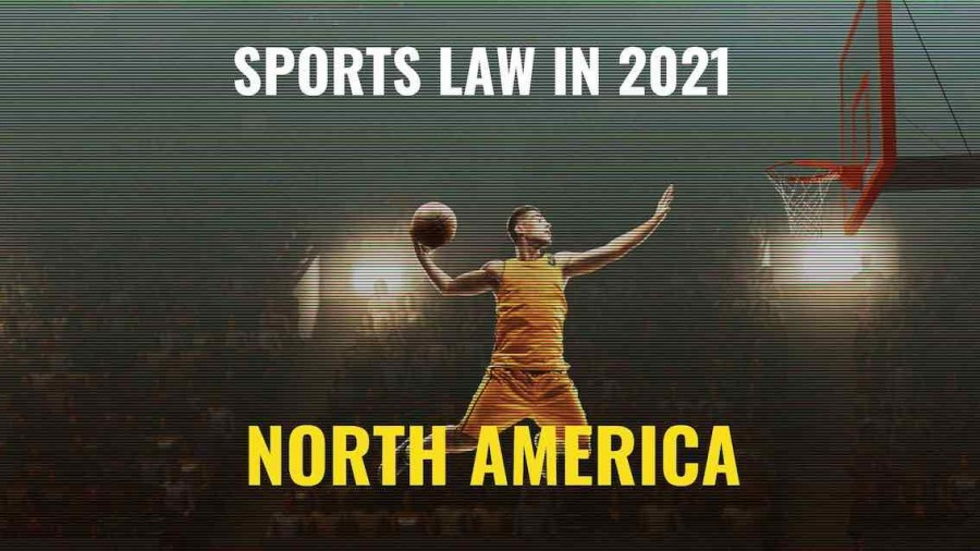 Title image of basketball player - Sports law in 2021 – key issues to watch in North America