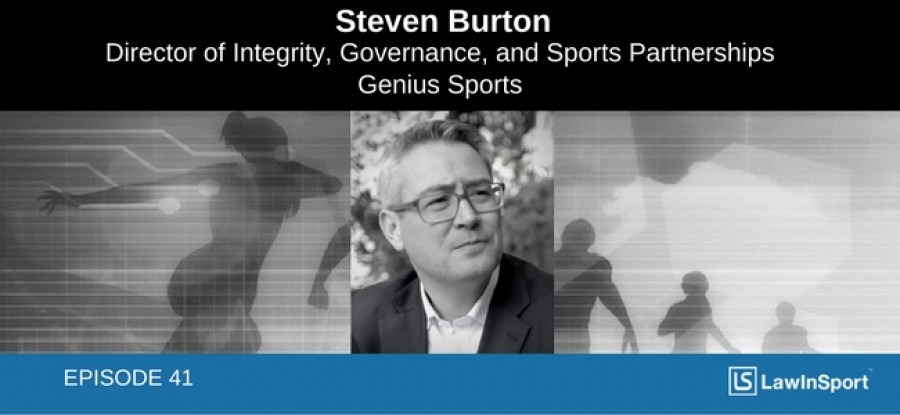 Sports data, betting, governance & the law: Interview with Steven Burton, Genius Sports - Episode 41