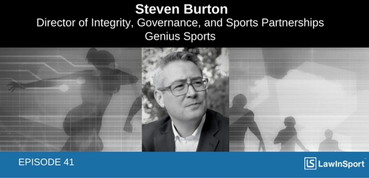 Sports data, betting, governance & the law: Interview with Steven Burton, Genius Sports