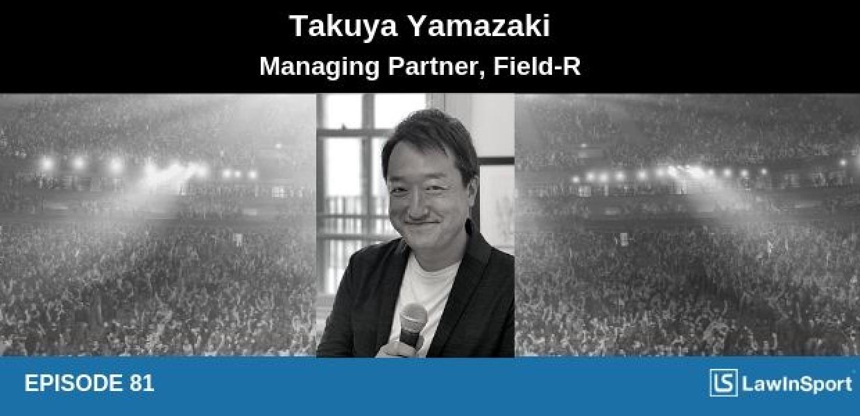 Takuya Yamazaki - Inclusion at Tokyo 2020, football development in Asia & mentoring lawyers #81
