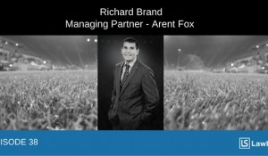 The rise of stadium naming rights deals in US Sports - interview with Richard Brand, Arent Fox