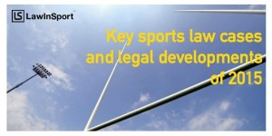 Title_Image_Key_sports_law_cases_and_legal_developments_of_2015