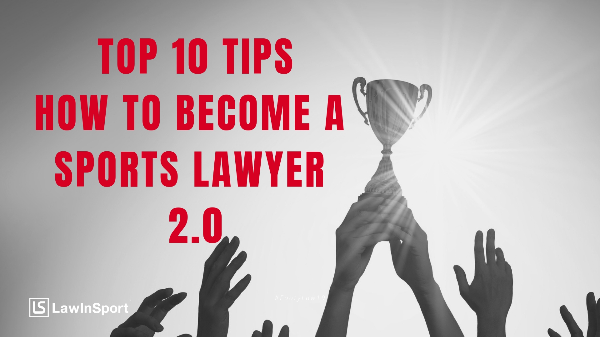 Top 10 tips on how to become a sports lawyer 2.0