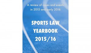 Sports Law Yearbook 2015/16 - UK, Ireland and EU eBook cover