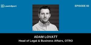 Adam Lovatt - Podcast Episode 83