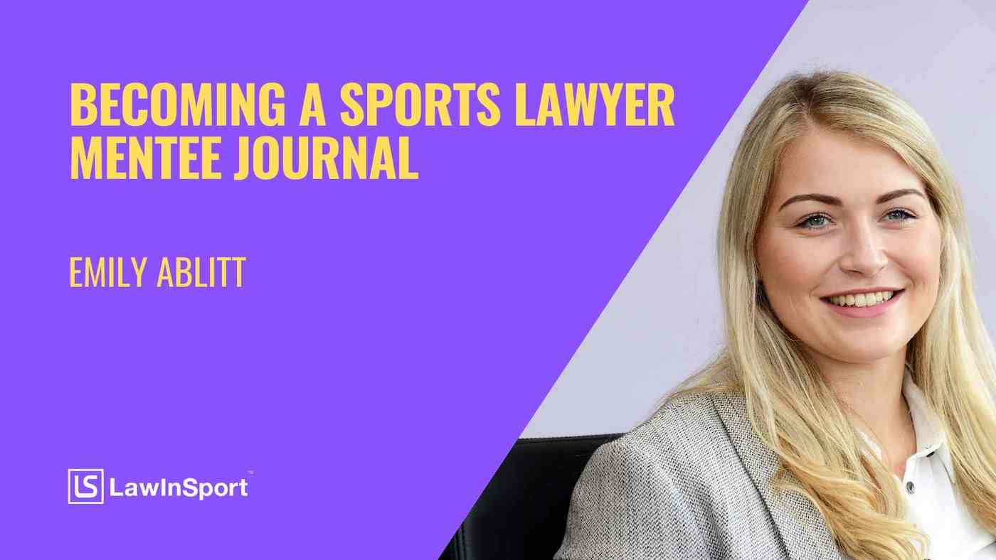Title image: becoming a sports lawyer - LawInSport mentee journal - Emily Ambitt