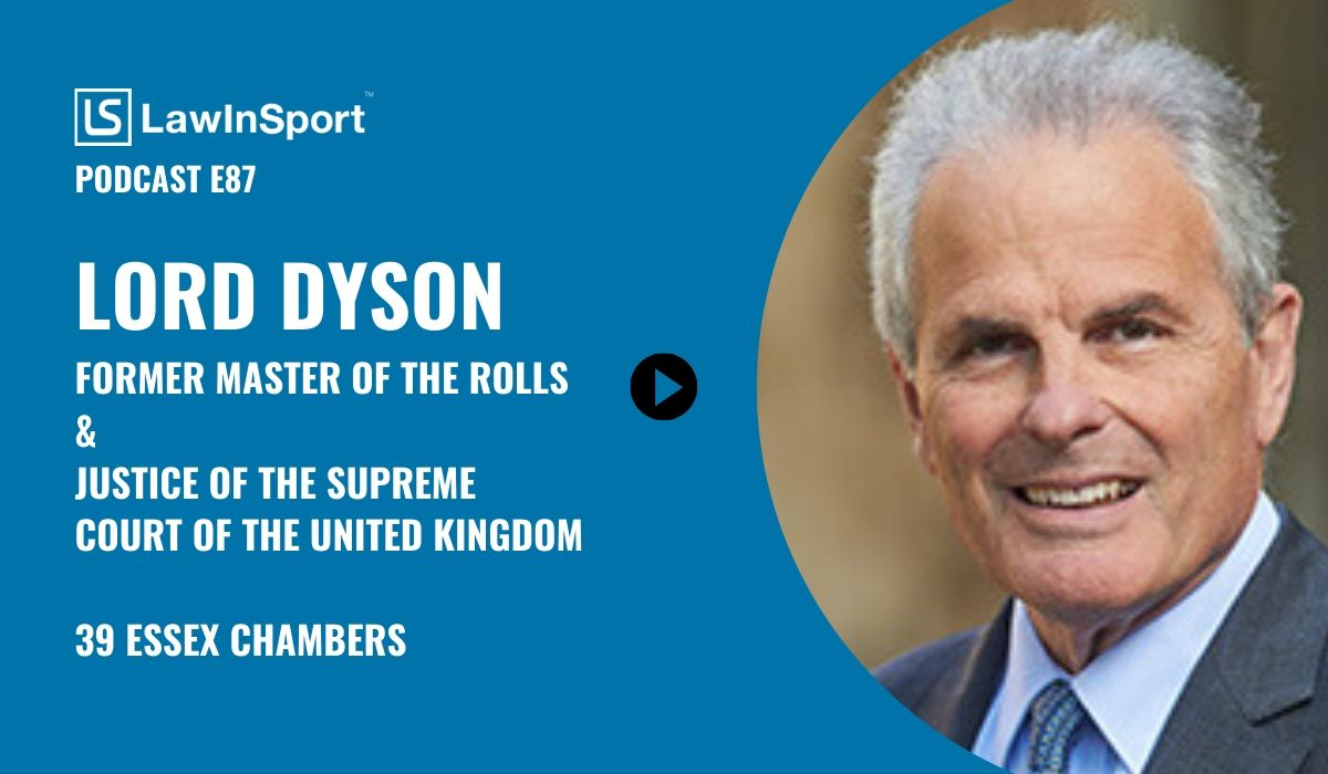 Title image and picture of Lord Dyson for LawInSport Podcast