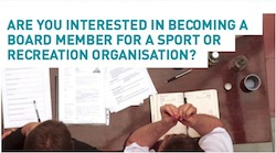 Are you interested in becoming a board member for a sports organisation?