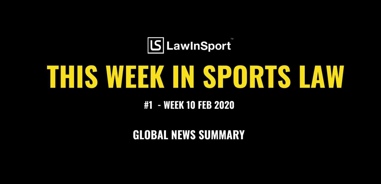 This Week In Sports Law - Week 10 Feb 2020